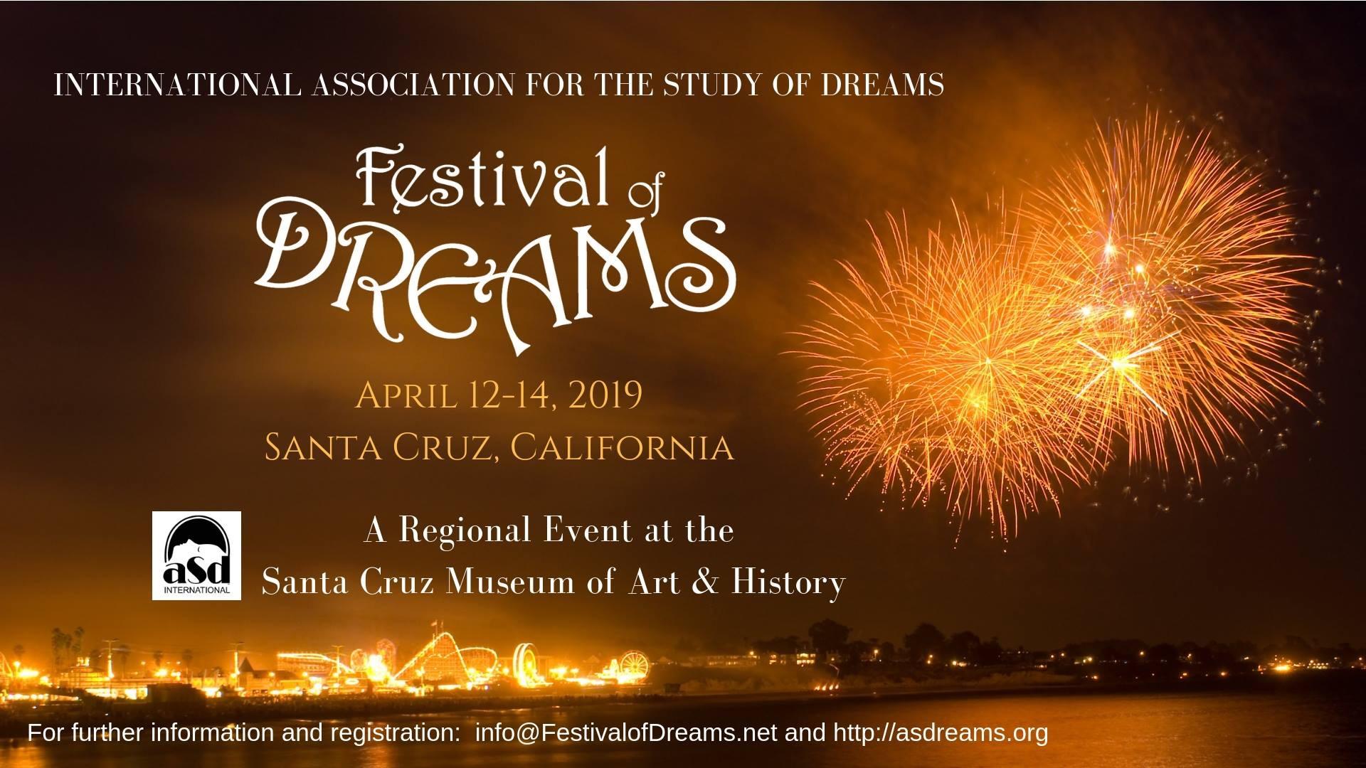 Santa Cruz Festival of Dreams | Where Dreamers Mingle